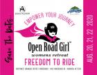 First Annual Open Road Girl Women's Empowerment Retreat